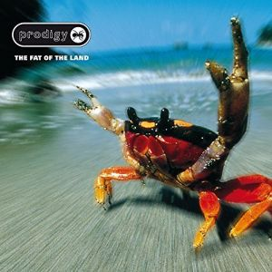 The Prodigy - The Fat of the Land [Explicit]