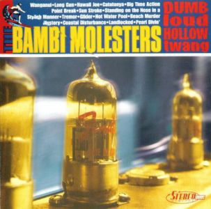 Bambi Molesters - DUMB LOUD HOLLOW TWANG Vinyl