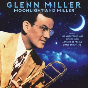 GLENN MILLER - Moonlight And Miller (Vinyl)