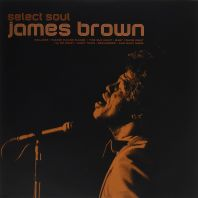 James Brown - Select Soul (Vinyl)