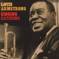 Louis Armstrong - Singing' Satchmo (Vinyl)