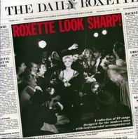 Roxette - Look Sharp! 30 Anniversary