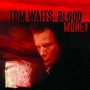 Tom Waits - BLOOD MONEY (Vinyl)