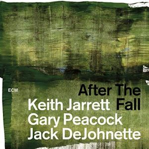 Keith Jarrett/Gary Peacock/Jack DeJohnette - After The Fall