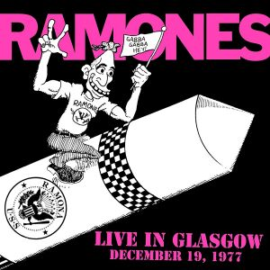 The Ramones - Live in Glasgow December 19, 1 [VINYL]