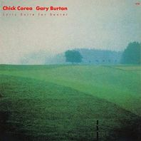 Corea/Burton - Chick Corea: Lyric Suite For Sextet