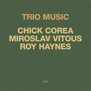 Chick Corea - Trio Music