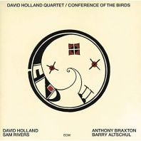 Dave Holland - Conference Of The Birds [VINYL]