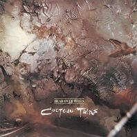 Cocteau Twins - Head Over Heels