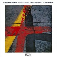 John Abercrombie - Current Events