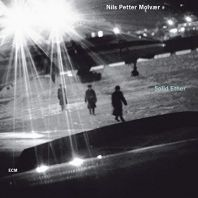 Nils Petter Molvaer - Solid Ether