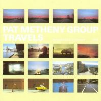Pat Metheny Group - Travels (180g Vinyl) [VINYL]