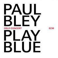 Paul Bley - Live In Oslo