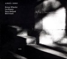 Kenny Wheeler - Angel Song