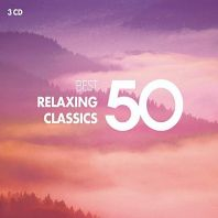 Various Artists - 50 Best Relaxing Classics