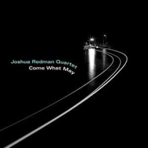 Joshua Redman - Come What May (Vinyl)