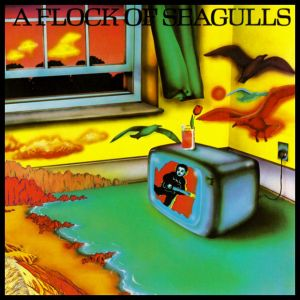 Flock Of Seagulls - A Flock Of Seagulls