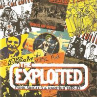 Exploited - Punk Singles & Rarities: 1980-1983