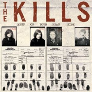 Kills - Keep on Your Mean Side (Vinyl)