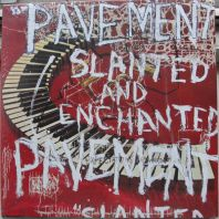 Pavement - SLANTED & ENCHANTED (Vinyl)