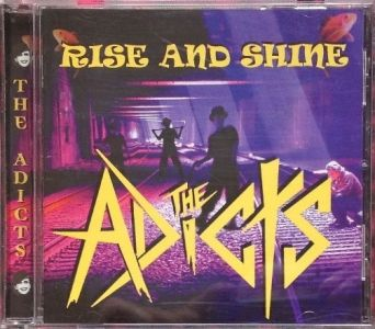 The Adicts - Rise And Shine