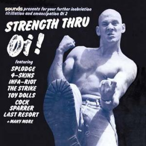 Various Artists - Strength Thru Oi!