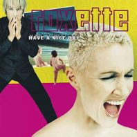 Roxette - Have A Nice Day (Yellow Vinyl)