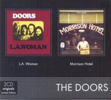 The Doors - L.a. Woman/ Morrison Hotel