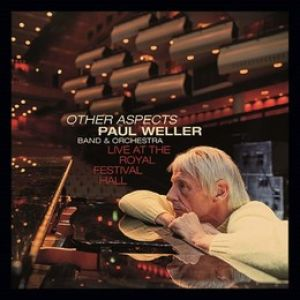 Paul Weller - Other Aspects, Live At The Royal Festival Hall