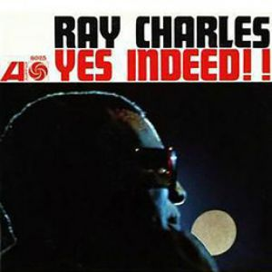 Ray Charles - Yes Indeed! in Mono (Vinyl)