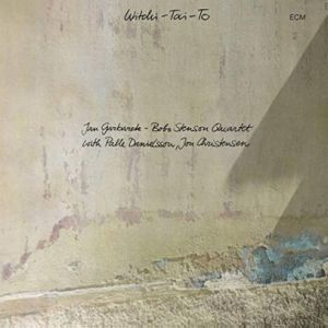 Jan Garbarek/Bobo Stenson - Witchi-Tai-To