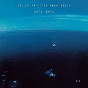 Julien Priester - Love, Love