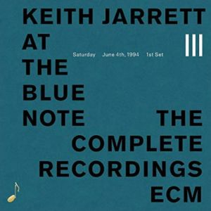 Keith Jarrett - At The Blue Note - Saturday June 4,1994, First Set