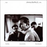 Jimmy Giuffre - Jimmy Giuffre 3, 1961