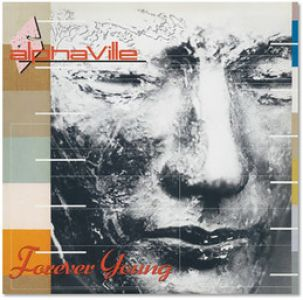 Alphaville - Forever Young (Deluxe)