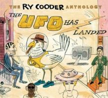 Ry Cooder - RY COODER ANTHOLOGY-UFO HAS LA