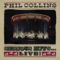 Phil Collins - Serious Hits...Live! (Remastered) [VINYL]