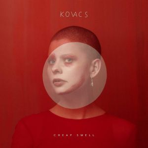 Kovacs - Cheap Smell (Vinyl)