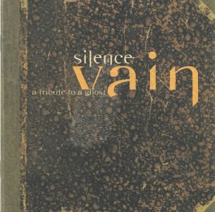 Silence - CD VAIN - A TRIBUTE TO A GHOST