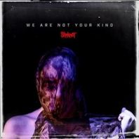 Slipknot - We Are Not Your Kind (Vinyl)