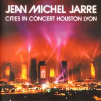 Jarre, Jean Michel - Houston / Lyon 1986