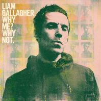 Liam Gallagher - Why Me? Why Not. (Green Vinyl)