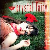 Crystal Fairy - Crystal Fairy (Vinyl)
