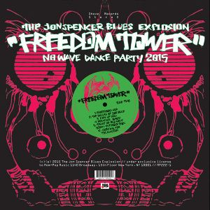 Jon Spencer Blues Explosion - Freedom Tower - No Wave Dance Party 2015 (Vinyl)