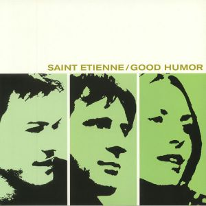 Saint Etienne - Good Humor (Vinyl)