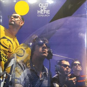 Corduroy - Out Of Here (Vinyl)
