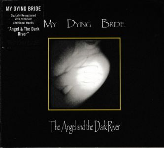 My Dying Bride - Angel & The Dark Rive