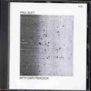 Paul Bley - With Gary Peacock