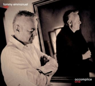 Tommy Emmanuel - Accomplice One (Vinyl)