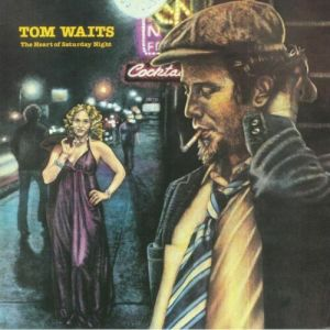 Tom Waits - The Heart Of Saturday Night [VINYL]